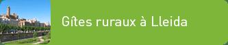 Gîtes ruraux à Lleida – CasesRurals.com