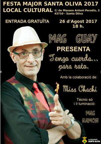 Espectacle ''Tengo cuerda...para rato'' del Mag Guay