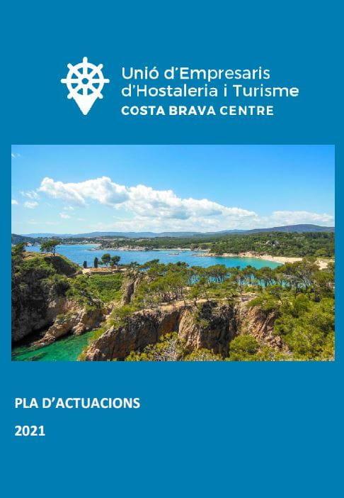 Pla d'actuacions 2021 de la Unió d'Hostaleria i Turisme Costa Brava Centre