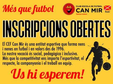 INSCRIPCIONES ABIERTAS AL CLUB ESCOLA DE FUTBOL CAN MIR