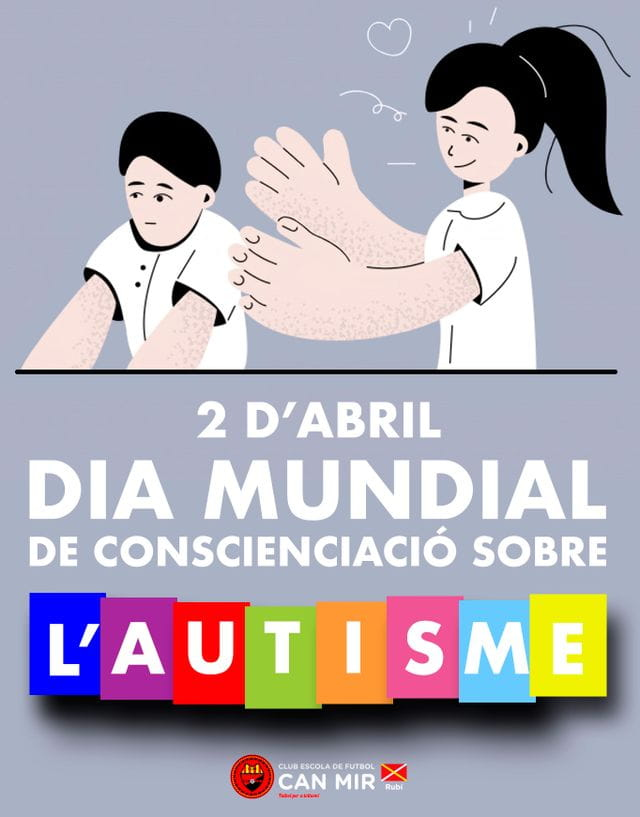 #CEFCanMir  2 d'abril Dia Mundial de conscienciació sobre l'Autisme