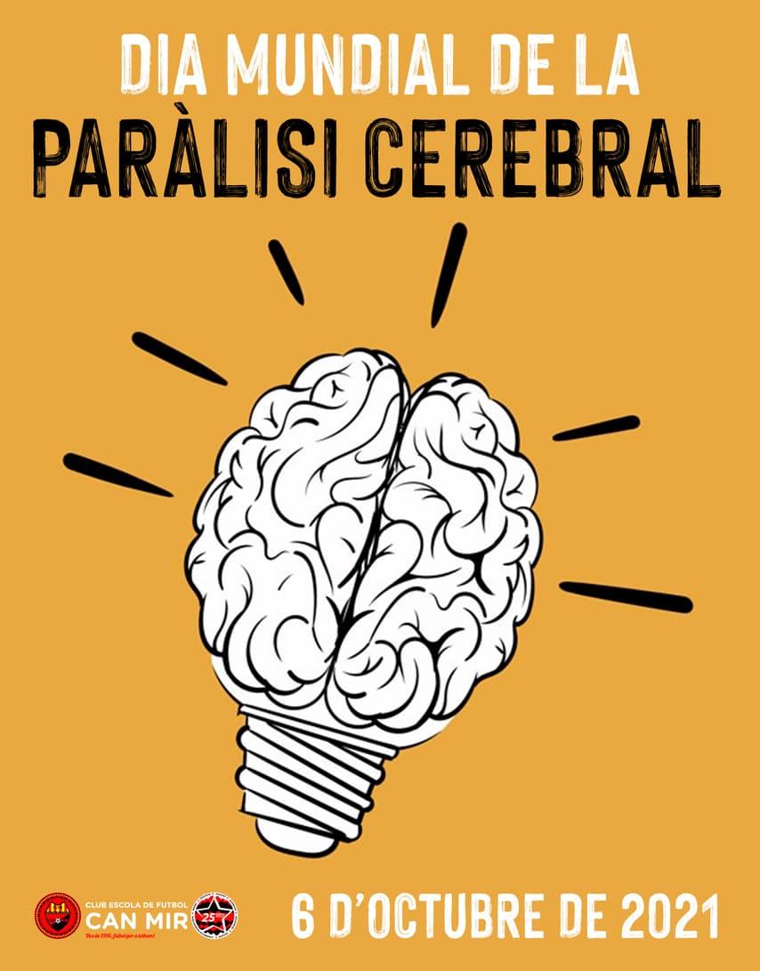#CEFCanMir Dia Mundial de la paràlisi cerebral 2021
