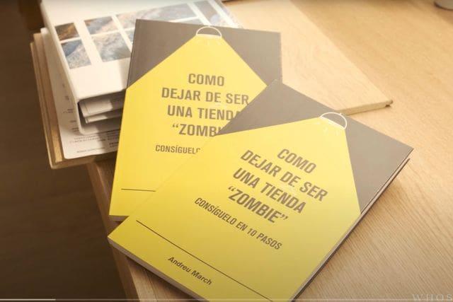 """Llibre """"Como dejar de ser una tienda zombie"""" d'Andreu March"""
