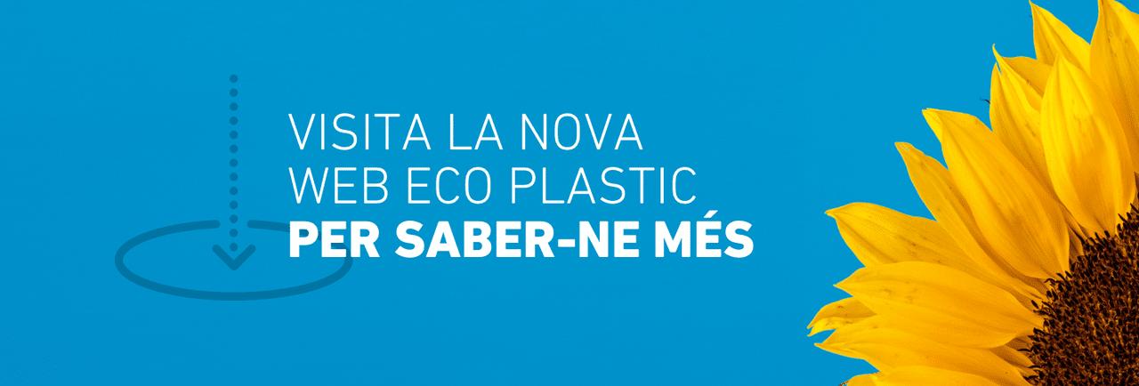 VISITA LA NOVA WEB ECO PLASTICPER SABER-NE MÉS