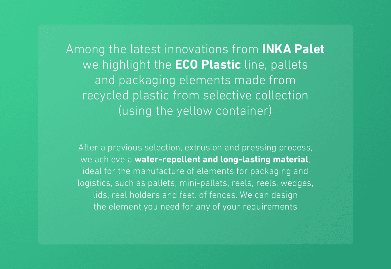 Among the latest innovations from INKA Palet 