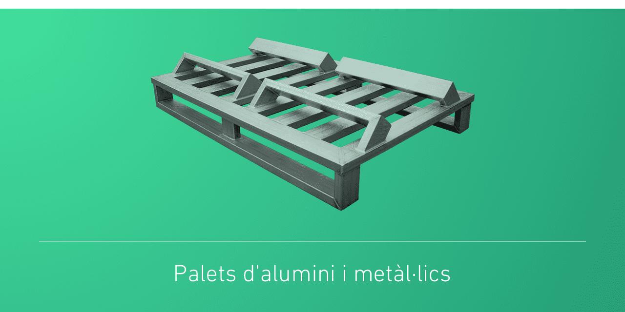 Palets d'alumini i metàl·lics