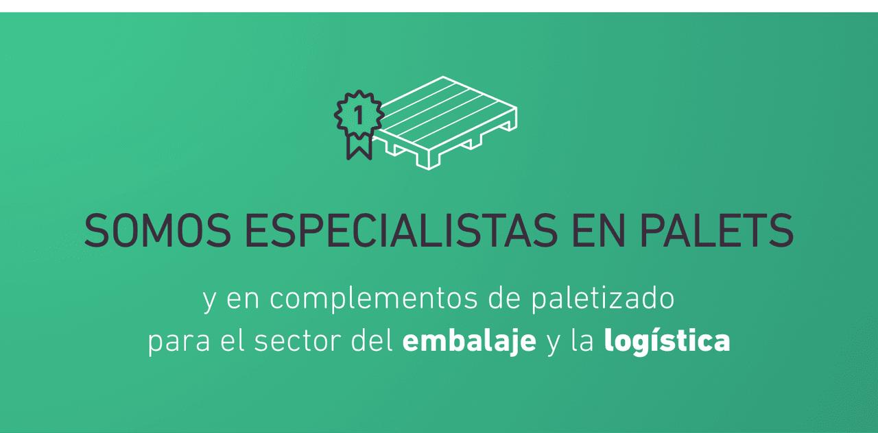 Somos especialistas en palets y en complementos de paletizado para el sector del embalaje y la logística