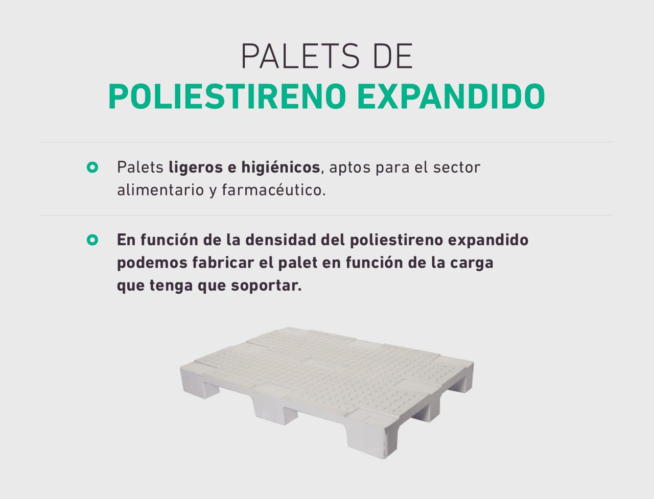 PALETS DE POLIESTIRENO EXPANDIDO. Palets ligeros e higiénicos, aptos para el sector alimentario y farmacéutico.  En función de la densidad del poliestireno expandido podemos fabricar el palet en función de la carga que tenga que soportar.
