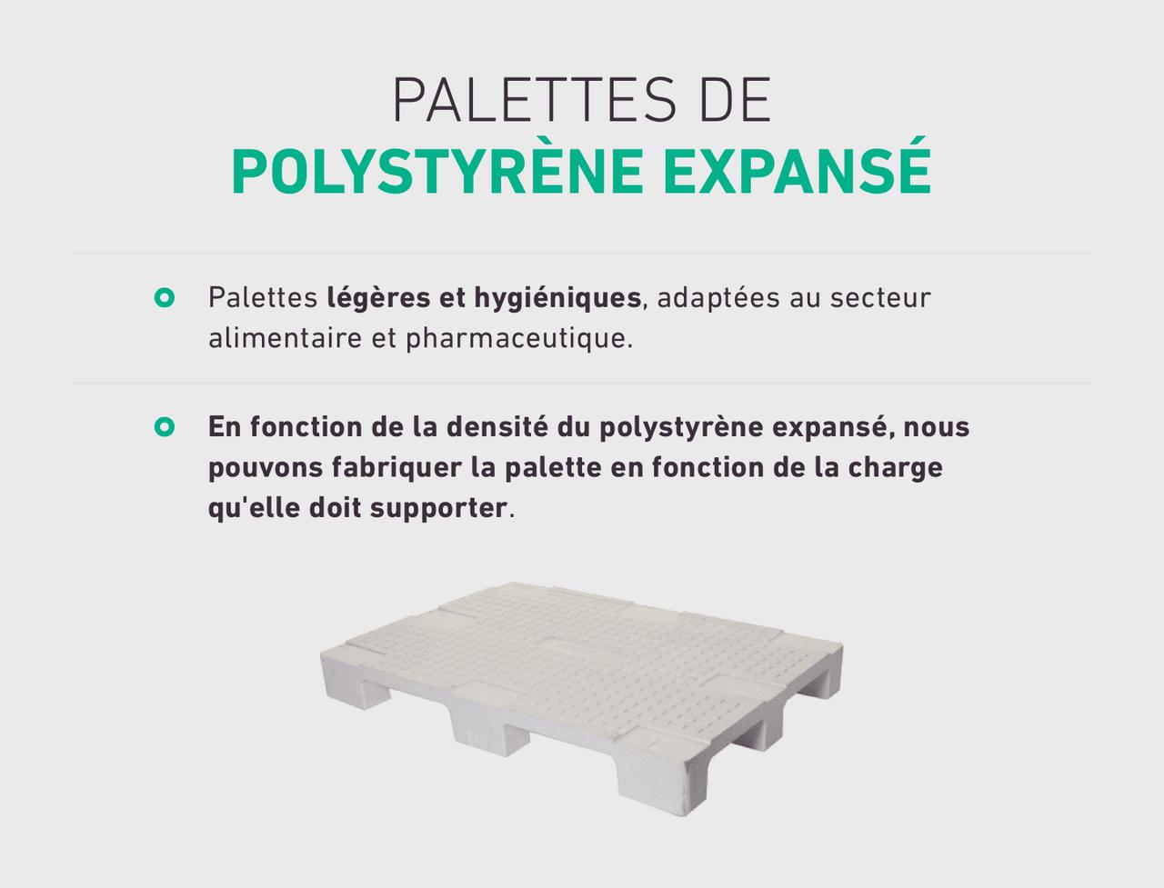 Palettes légères et hygiéniques, adaptées au secteur alimentaire et pharmaceutique. En fonction de la densité du polystyrène expansé, nous pouvons fabriquer la palette en fonction de la charge qu'elle doit supporter.