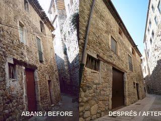 Abans i després de la restauració de la façana de Can Fruitós