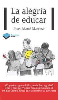 La alegría de educar - Josep Manel Marrassé