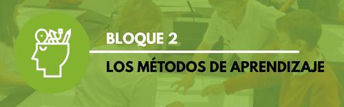 Bloque 2 - Métodos de aprendizaje