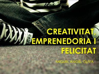 CreativitatEmprenedoriaiFelicitat