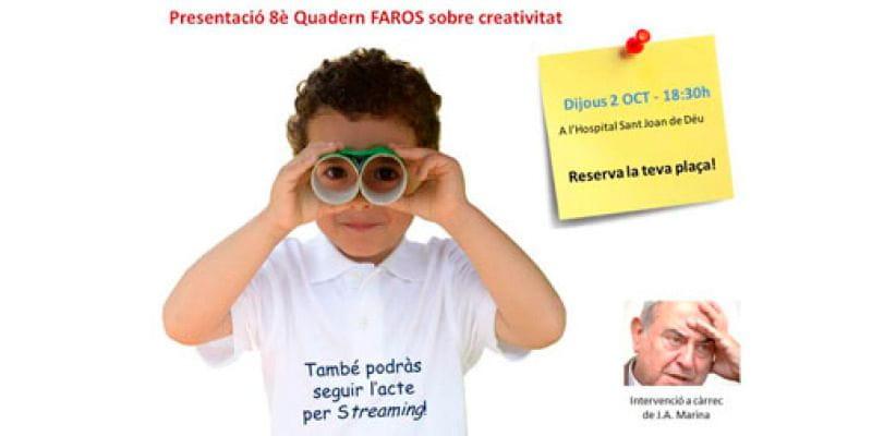«Claus per fer de la creativitat un hàbit» - Invitació acte presentació Quadern FAROS