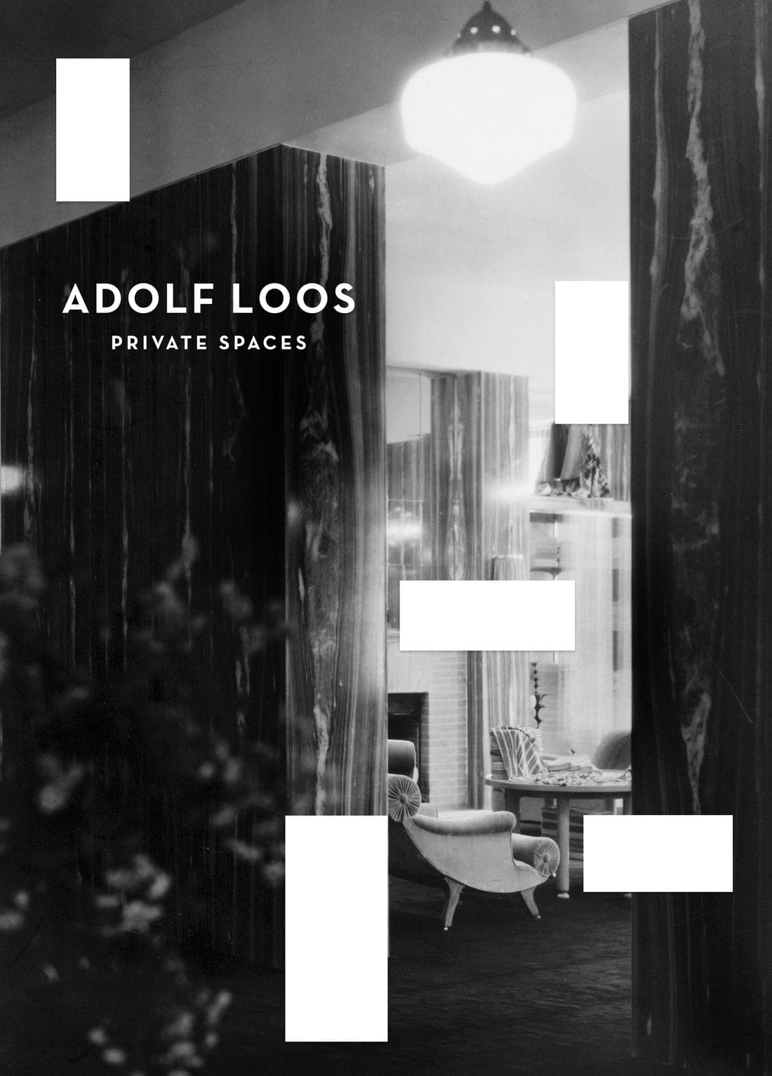 ADOLF LOOS. PRIVATE SPACES