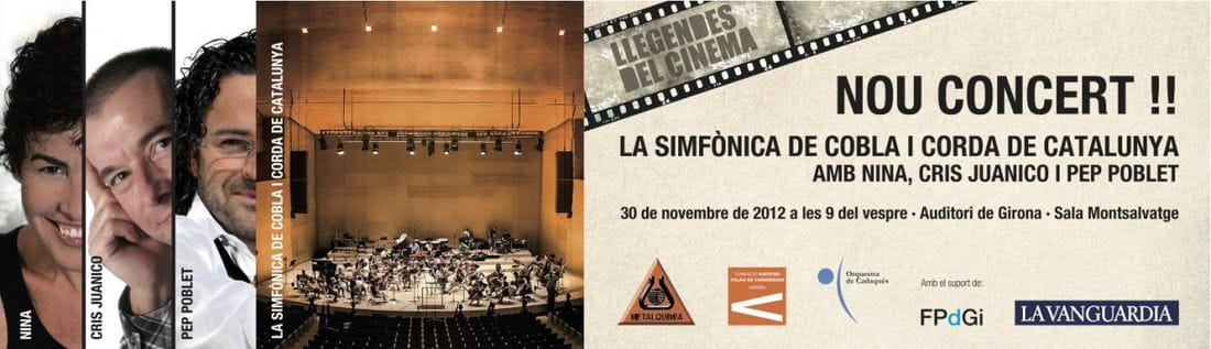 The Cobla and String Symphony Orquestra of Catalonia with Nina, Cris Juanico and Pep Poblet.